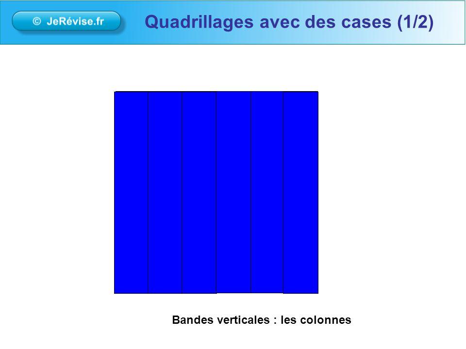 Bandes verticales: les colonnes Quadrillages avec des cases (1/2)