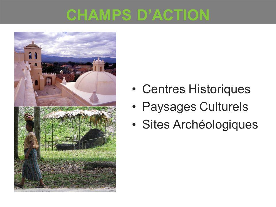 Centres Historiques Paysages Culturels Sites Archéologiques CHAMPS DACTION