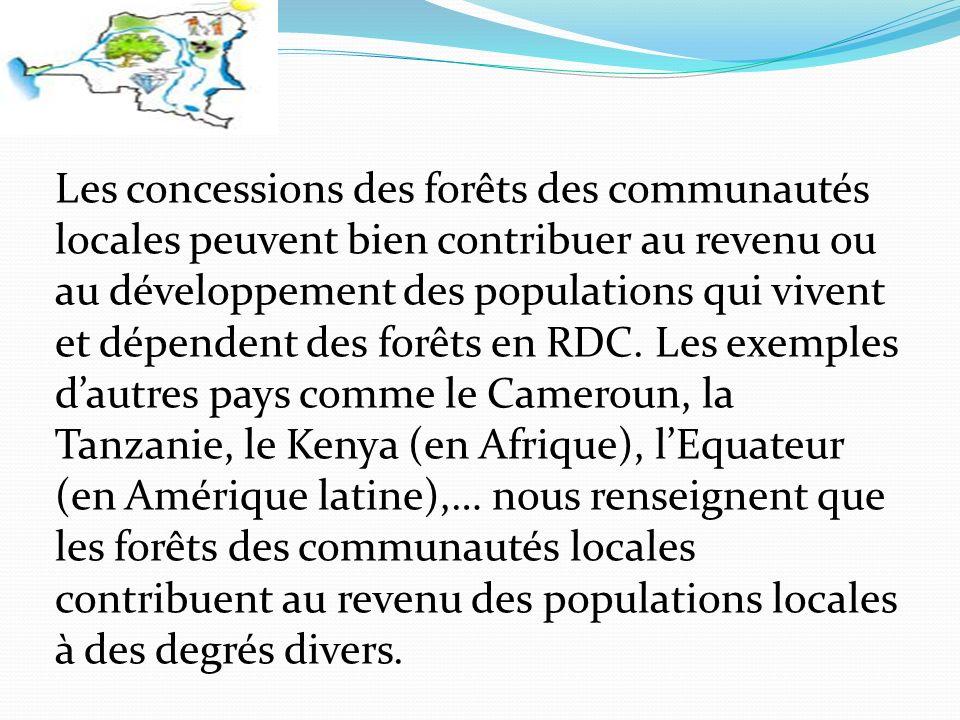 Les concessions des forêts des communautés locales peuvent bien contribuer au revenu ou au développement des populations qui vivent et dépendent des forêts en RDC.