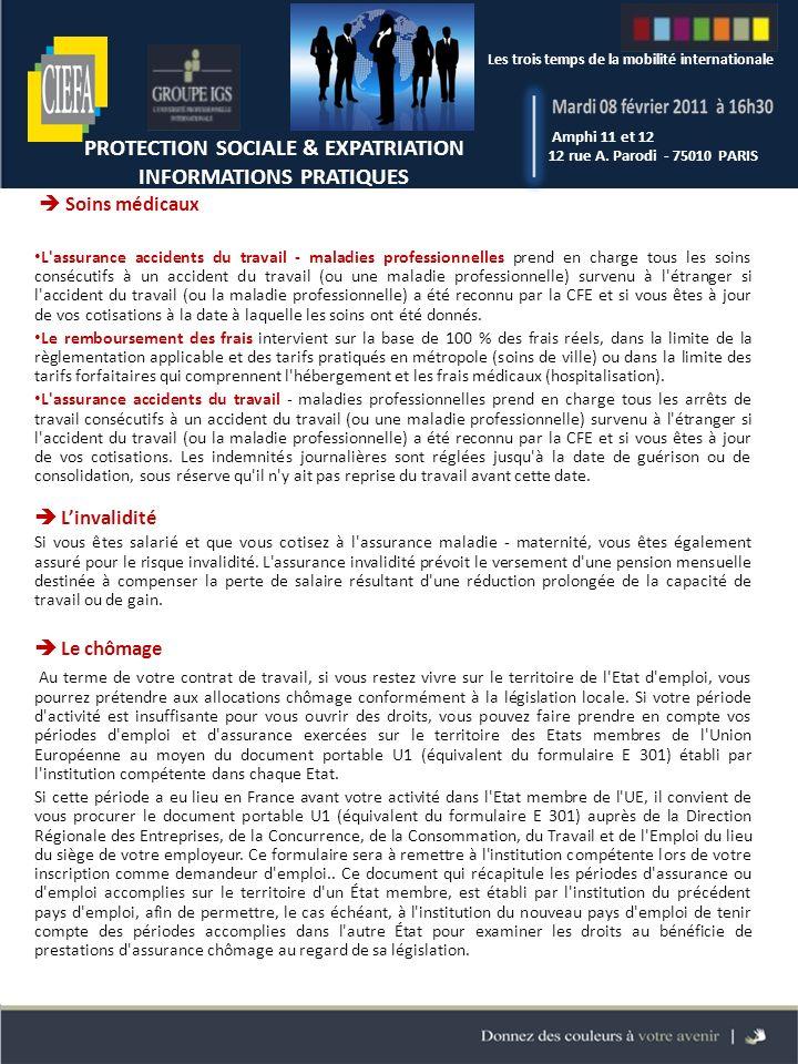 Les trois temps de la mobilité internationale Amphi 11 et 12 12 rue A. Parodi - 75010 PARIS Les trois temps de la mobilité internationale PROTECTION S