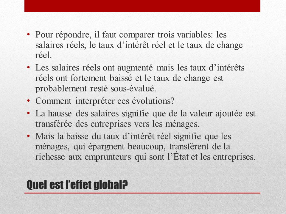 Quel est leffet global.