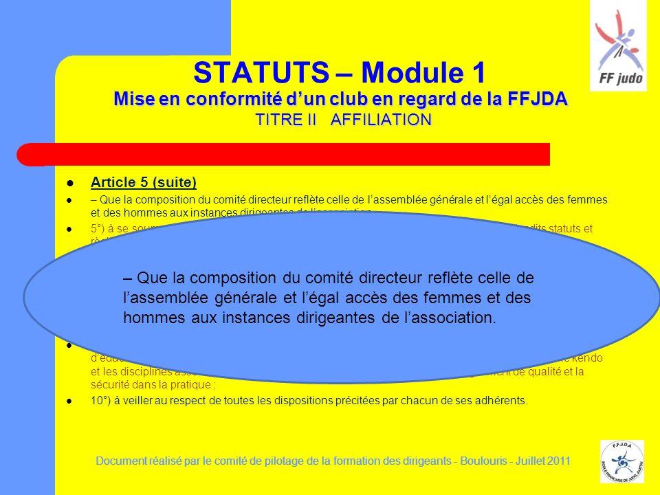 Mise en conformité dun club en regard de la FFJDA TITRE II AFFILIATION STATUTS – Module 1 Mise en conformité dun club en regard de la FFJDA TITRE II A