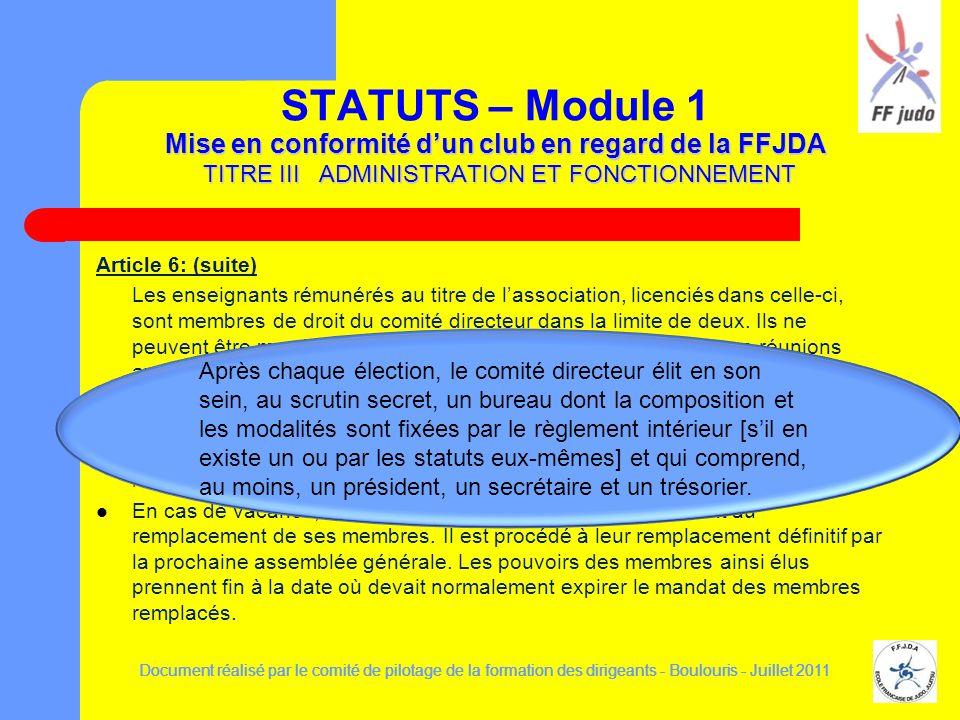 Mise en conformité dun club en regard de la FFJDA TITRE III ADMINISTRATION ET FONCTIONNEMENT STATUTS – Module 1 Mise en conformité dun club en regard