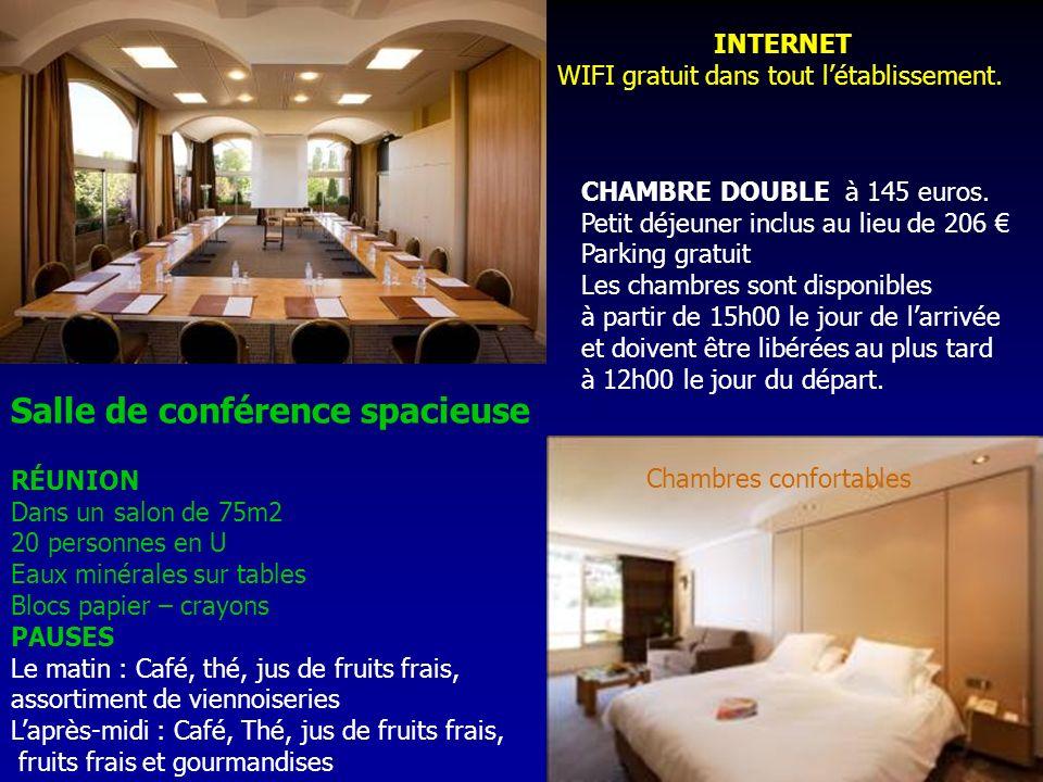 Salle de conférence spacieuse Chambres confortables CHAMBRE DOUBLE à 145 euros.