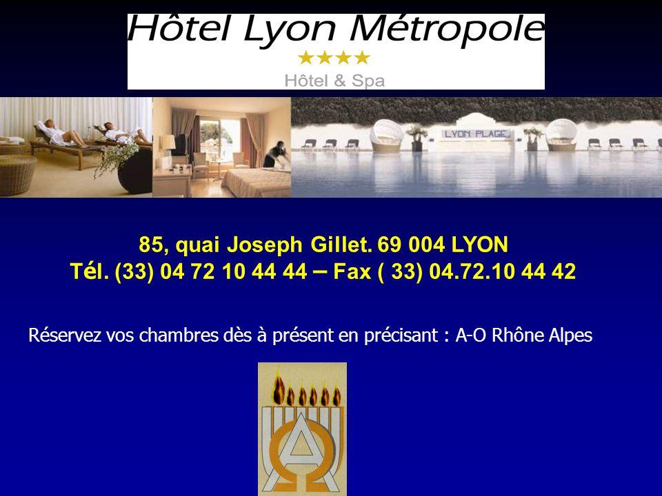 85, quai Joseph Gillet. 69 004 LYON T é l.