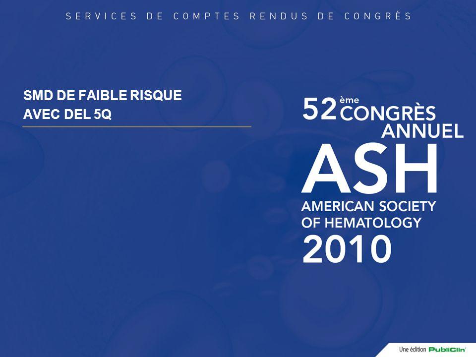 AZA dans les SMD induites R.Garcia et al., ASH 2010, # 1853 – MT.