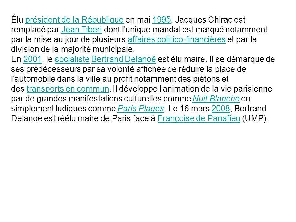 Élu président de la République en mai 1995, Jacques Chirac est remplacé par Jean Tiberi dont l'unique mandat est marqué notamment par la mise au jour
