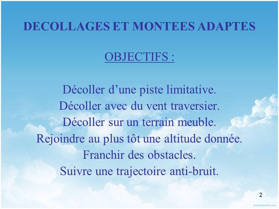 23 DECOLLAGES ET MONTEES ADAPTES II.MONTEES ADAPTEES 1.
