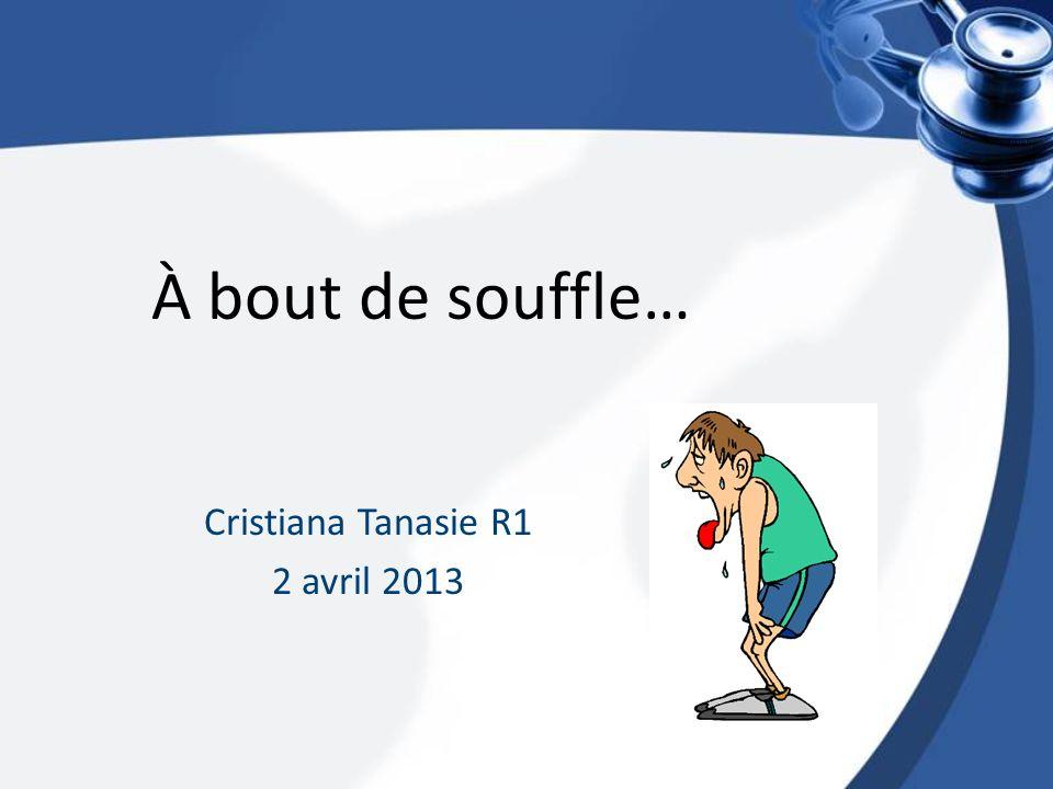 À bout de souffle… Cristiana Tanasie R1 2 avril 2013