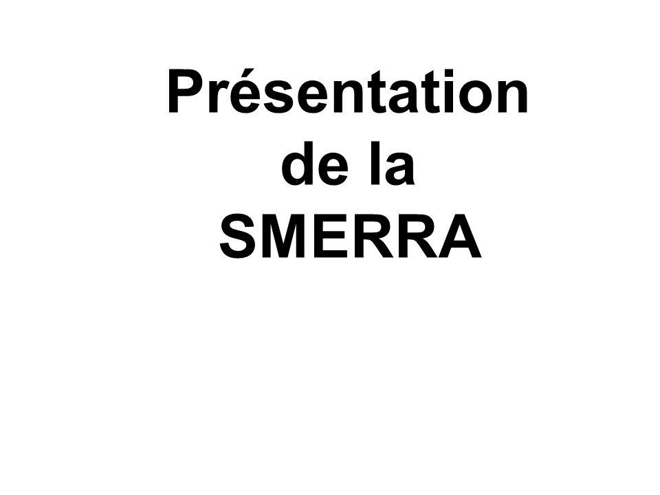 Présentation de la SMERRA