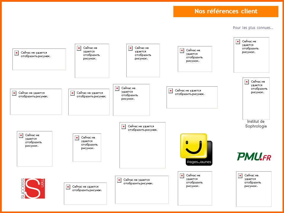 Nos références client Institut de Sophrologie Pour les plus connues..