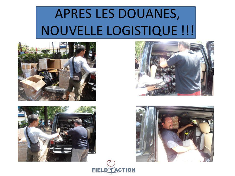 APRES LES DOUANES, NOUVELLE LOGISTIQUE !!!