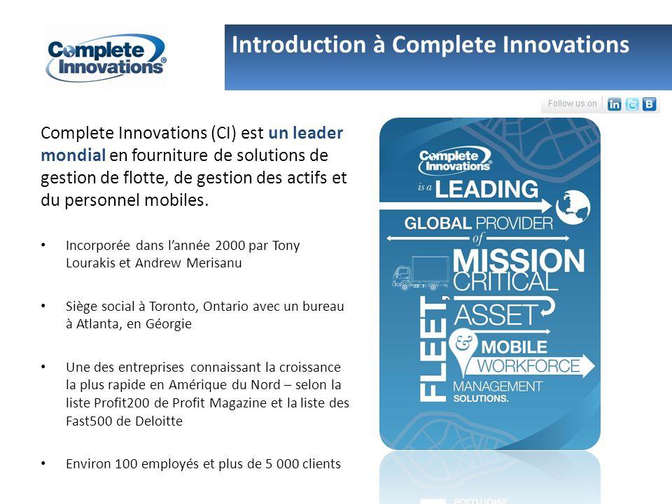Complete Innovations (CI) est un leader mondial en fourniture de solutions de gestion de flotte, de gestion des actifs et du personnel mobiles.