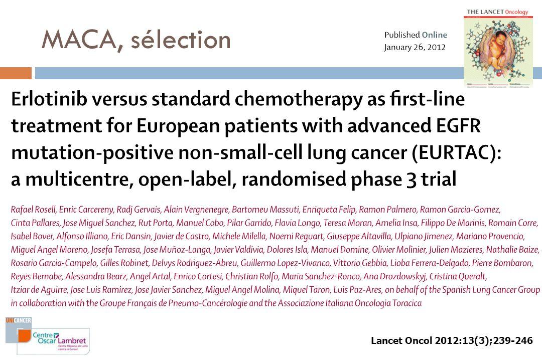 MACA, sélection Lancet Oncol 2012:13(3);239-246