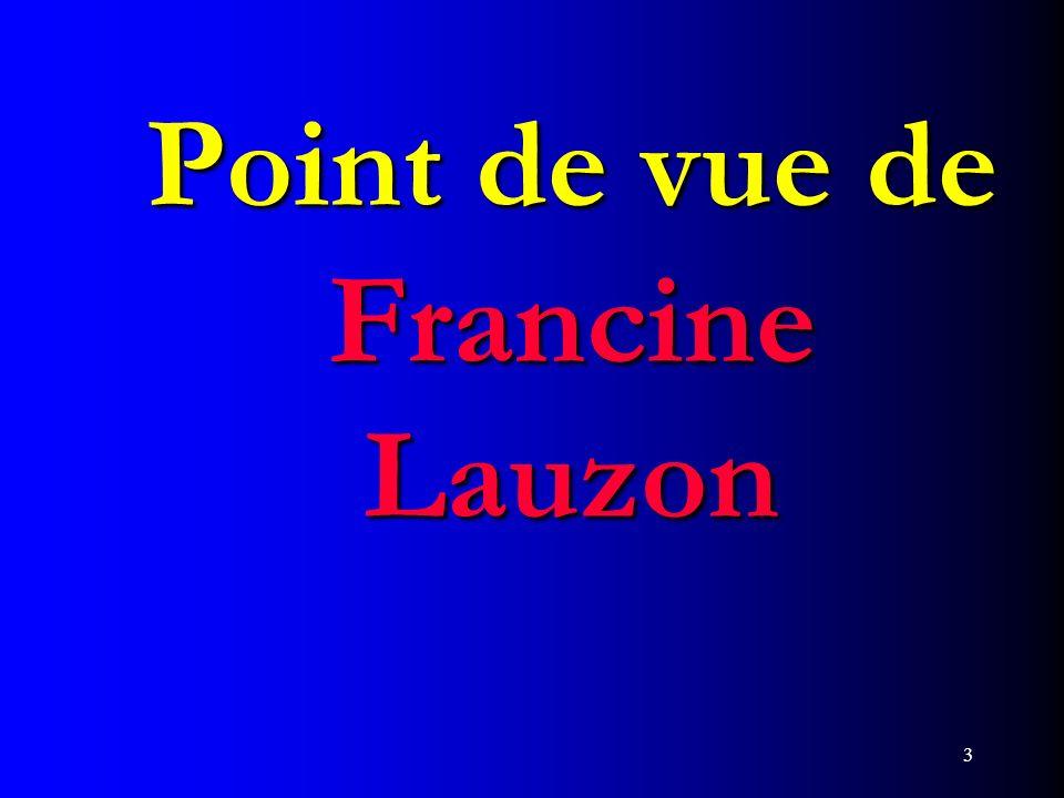 3 Point de vue de Francine Lauzon