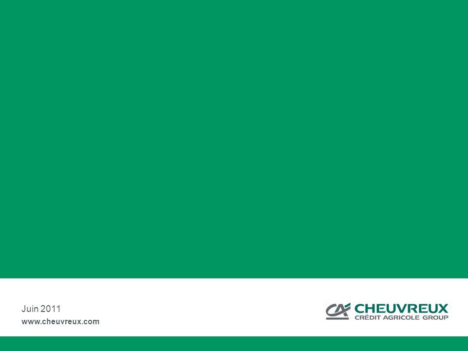 Juin 2011 www.cheuvreux.com