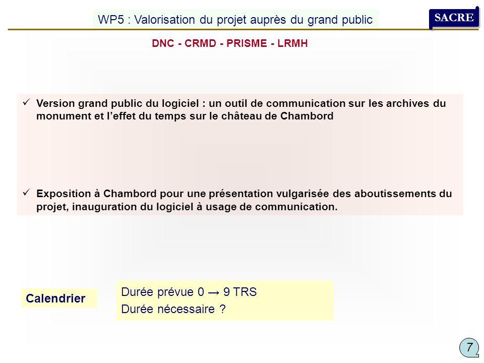 Version grand public du logiciel : un outil de communication sur les archives du monument et leffet du temps sur le château de Chambord Exposition à C