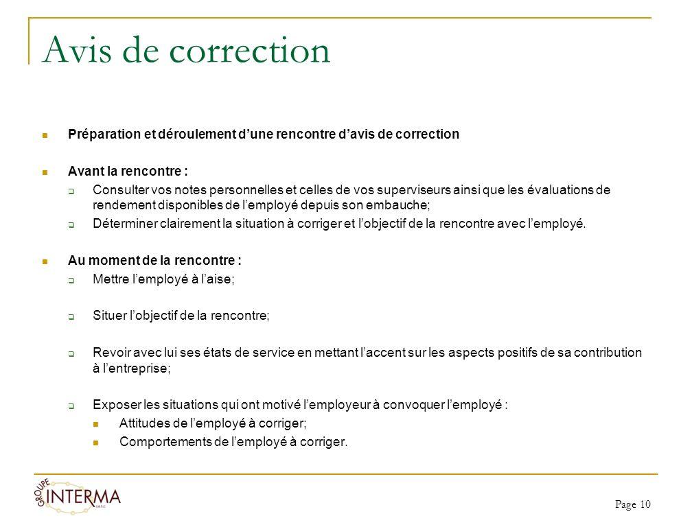 Avis de correction Préparation et déroulement dune rencontre davis de correction Avant la rencontre : Consulter vos notes personnelles et celles de vo