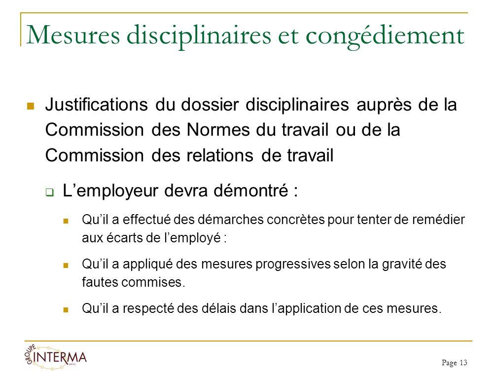 Mesures disciplinaires et congédiement Justifications du dossier disciplinaires auprès de la Commission des Normes du travail ou de la Commission des
