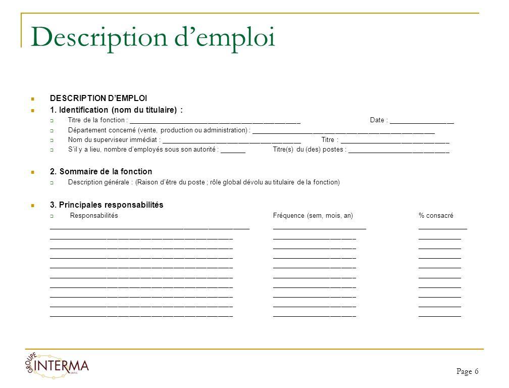 Description demploi DESCRIPTION DEMPLOI 1. Identification (nom du titulaire) : Titre de la fonction : _______________________________________________D