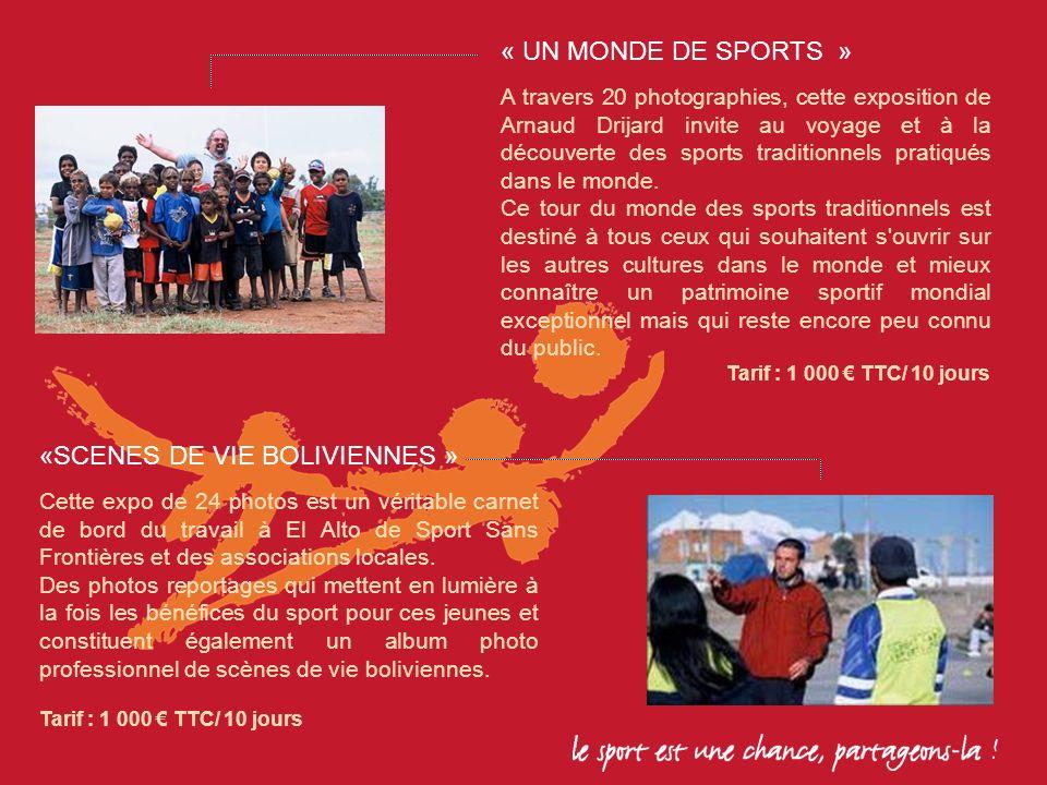 «SCENES DE VIE BOLIVIENNES » Cette expo de 24 photos est un véritable carnet de bord du travail à El Alto de Sport Sans Frontières et des associations locales.
