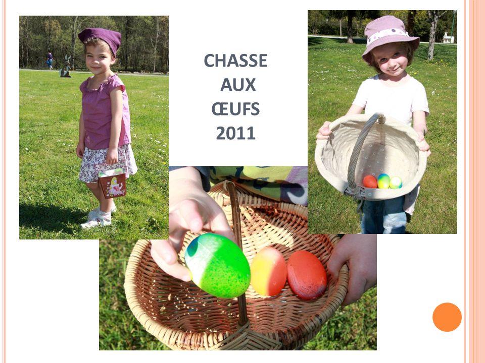 CHASSE AUX ŒUFS 2011