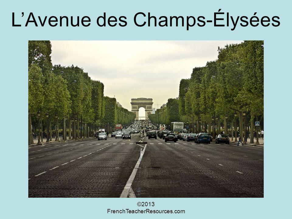 LAvenue des Champs-Élysées ©2013 FrenchTeacherResources.com