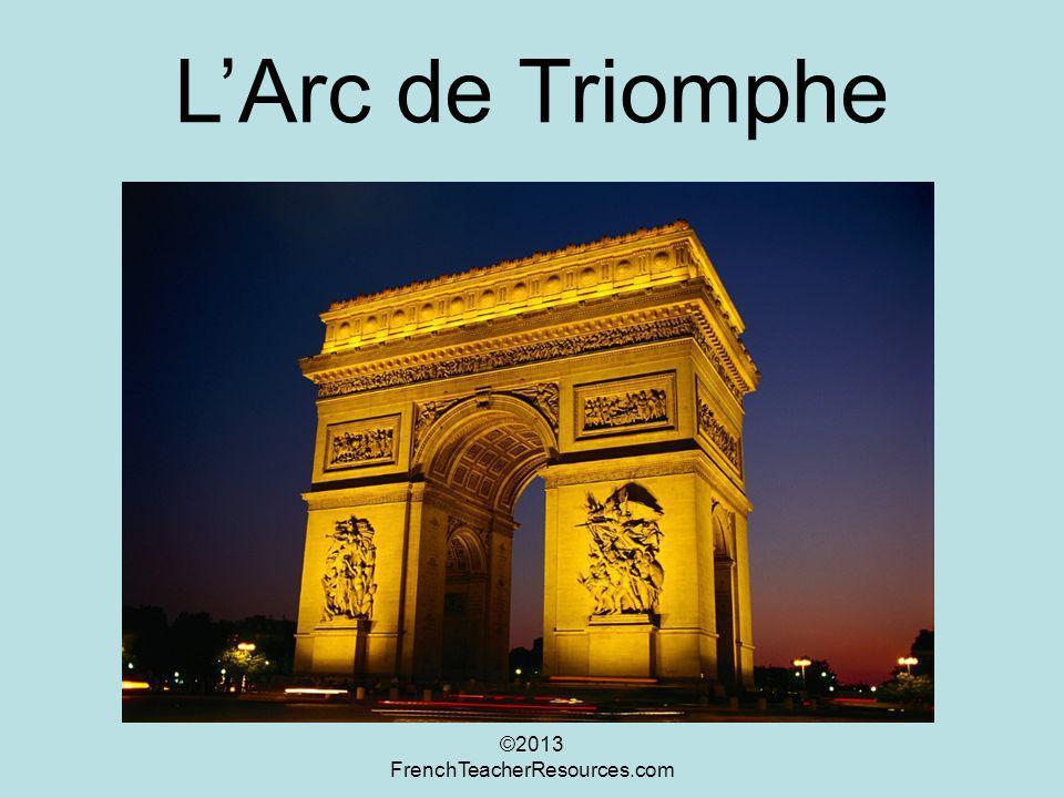 LArc de Triomphe ©2013 FrenchTeacherResources.com