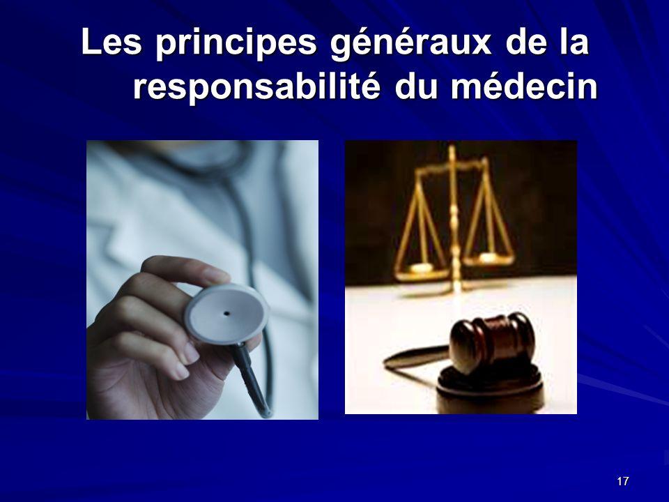 17 Les principes généraux de la responsabilité du médecin