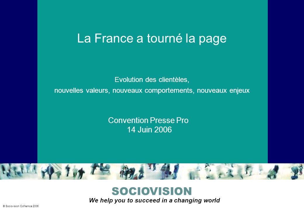 SOCIOVISION Cofremca 22 Sociovision Cofremca 2005 Merci de votre attention Notre site : www.sociovision.comwww.sociovision.com jp.fourcat@sociovision.com
