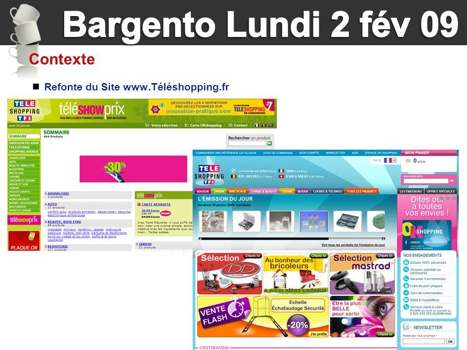 3 Refonte du Site www.Téléshopping.fr Contexte