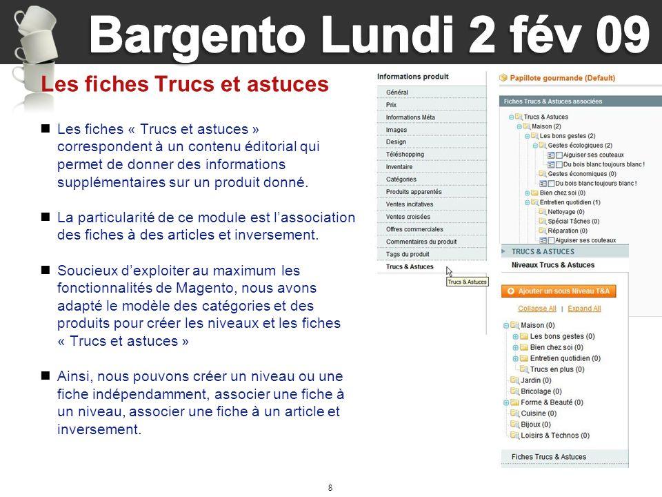 8 Les fiches Trucs et astuces Les fiches « Trucs et astuces » correspondent à un contenu éditorial qui permet de donner des informations supplémentair