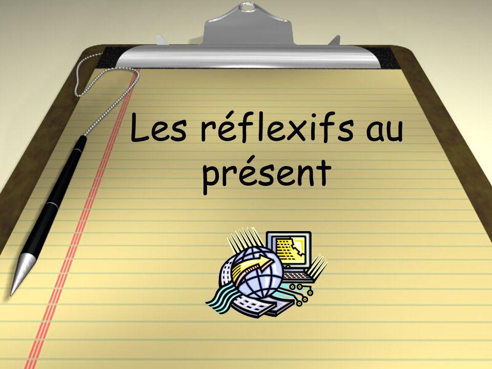 example: se laver Je me lave Tu te laves Il/elle/on se lave Nous nous lavons Vous vous lavez Ils/elles se lavent REMEMBER TO INCLUDE THE REFLEXIVE PRONOUN!!!