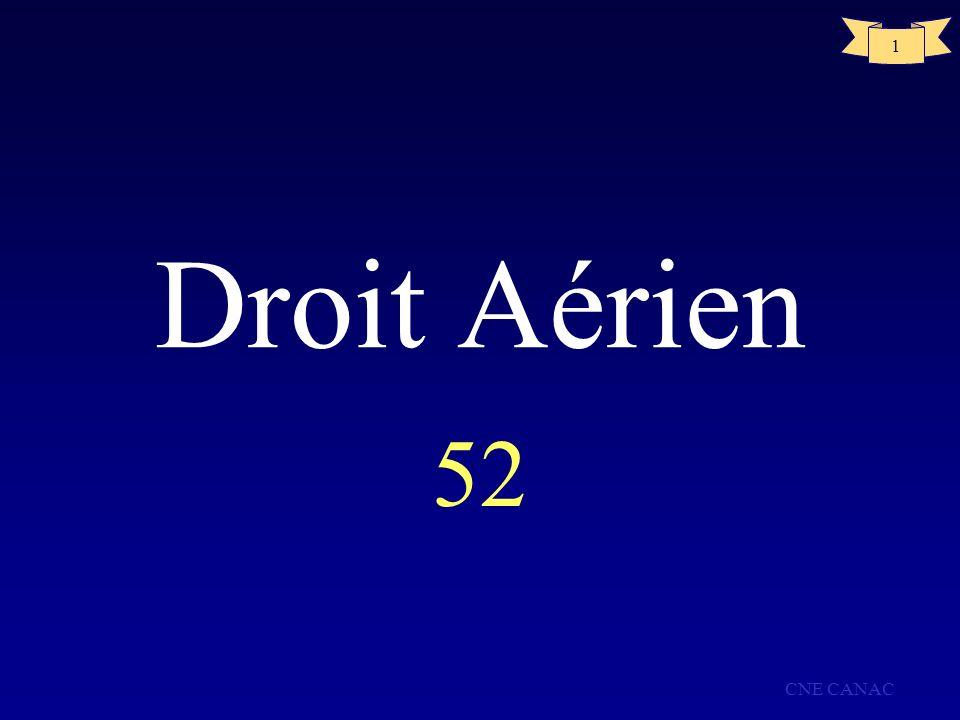 CNE CANAC 1 Droit Aérien 52