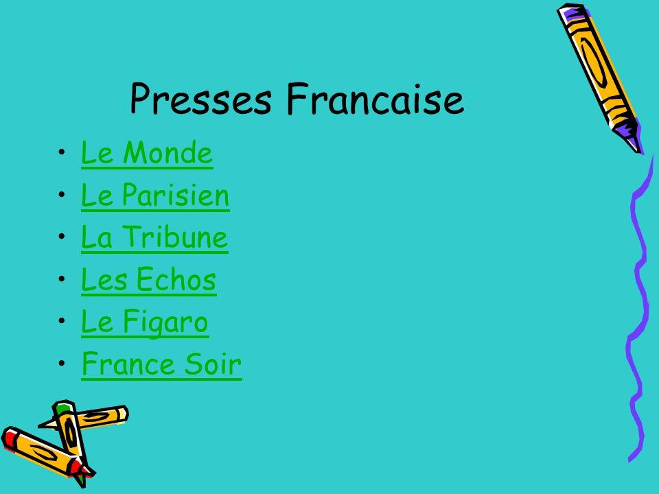 Presses Francaise Le Monde Le Parisien La Tribune Les Echos Le Figaro France Soir