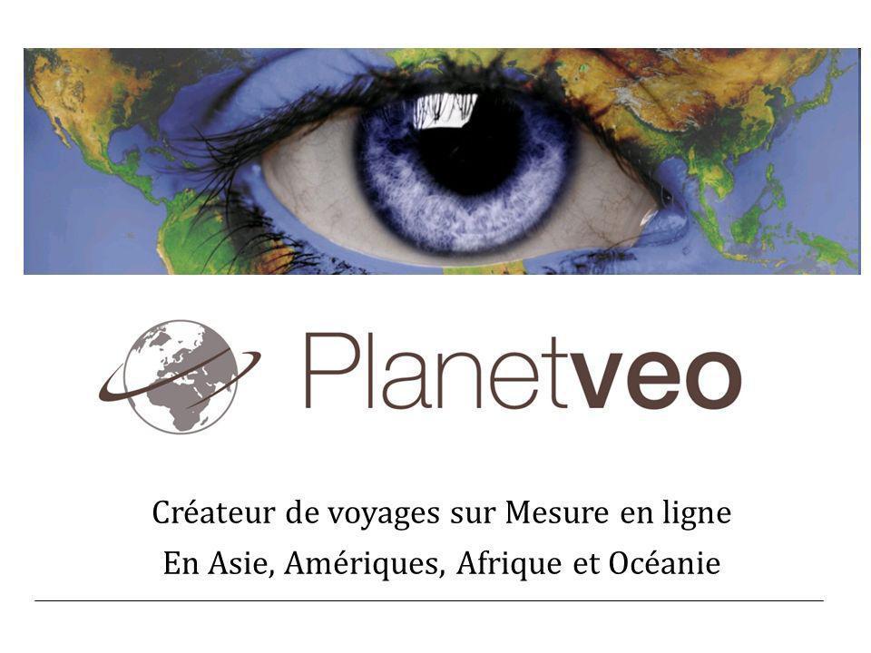 Créateur de voyages sur Mesure en ligne En Asie, Amériques, Afrique et Océanie