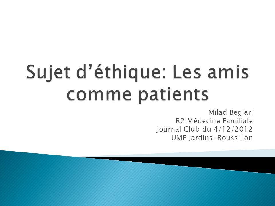 Milad Beglari R2 Médecine Familiale Journal Club du 4/12/2012 UMF Jardins-Roussillon