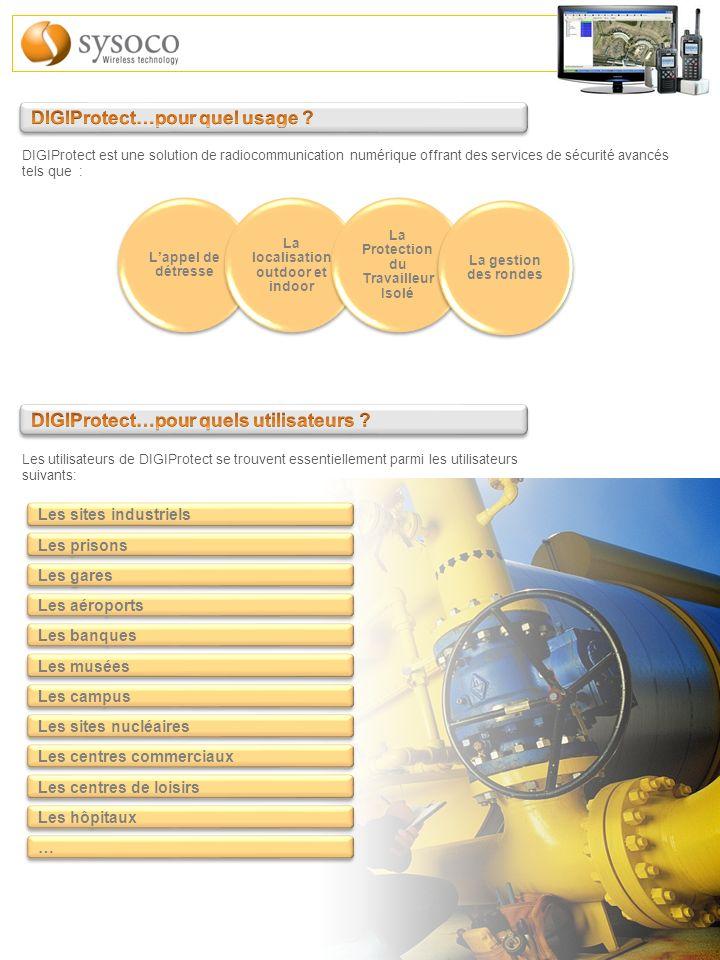 DIGIProtect est une solution de radiocommunication numérique offrant des services de sécurité avancés tels que : Les utilisateurs de DIGIProtect se tr