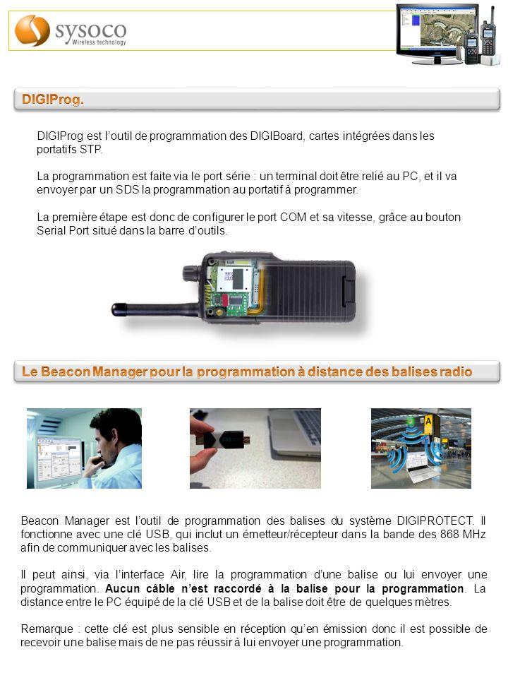 DIGIProg est loutil de programmation des DIGIBoard, cartes intégrées dans les portatifs STP. La programmation est faite via le port série : un termina