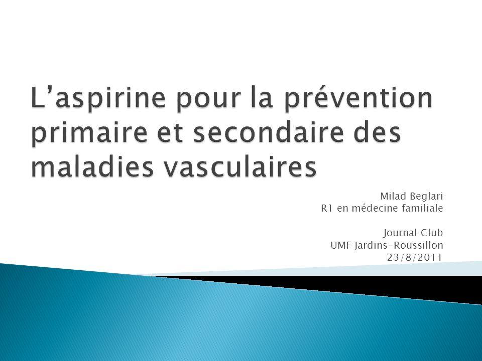 Milad Beglari R1 en médecine familiale Journal Club UMF Jardins-Roussillon 23/8/2011