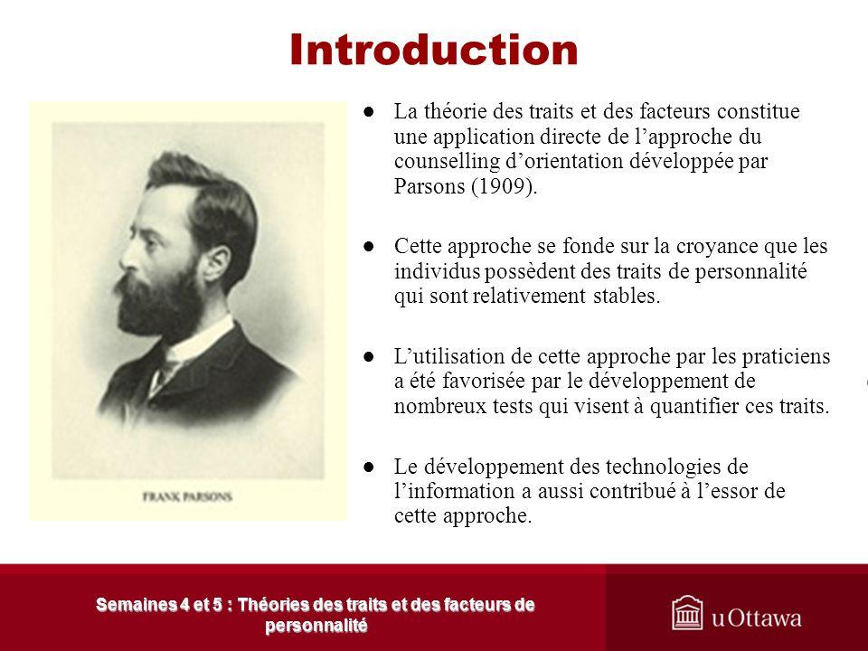 Plan de la présentation Semaines 4 et 5 : Théories des traits et des facteurs de personnalité 1. Les principaux concepts 1.1 Les postulats de lapproch