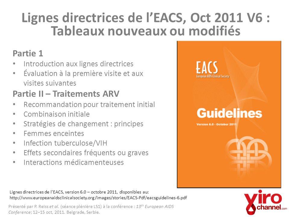 Lignes directrices de lEACS, Oct 2011 V6 : Tableaux nouveaux ou modifiés Partie 1 Introduction aux lignes directrices Évaluation à la première visite