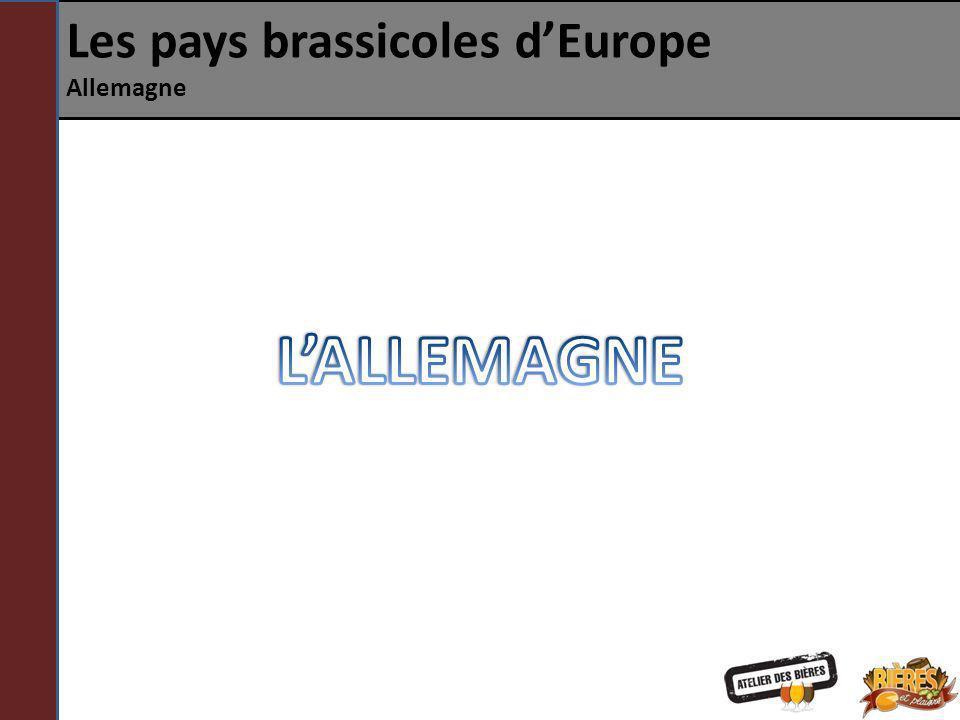 Les pays brassicoles dEurope Allemagne AUTRES STYLES Dunkel : lager brune brassée partout en Allemagne mais ayant quelques différences dépendant de la région de brassage.