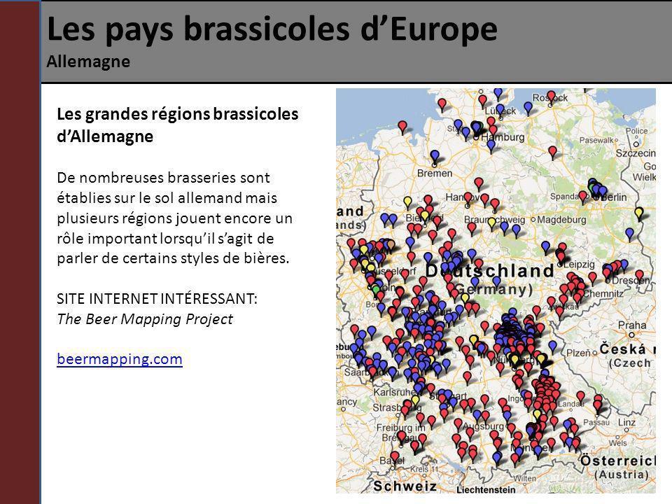Les pays brassicoles dEurope Allemagne Les grandes régions brassicoles dAllemagne De nombreuses brasseries sont établies sur le sol allemand mais plus