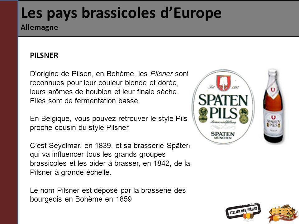 Les pays brassicoles dEurope Allemagne PILSNER D'origine de Pilsen, en Bohème, les Pilsner sont reconnues pour leur couleur blonde et dorée, leurs arô