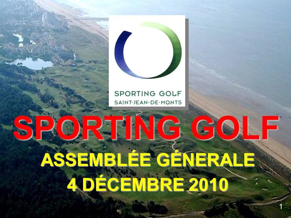 ASSEMBLÉE GÉNERALE 4 DÉCEMBRE 2010 SPORTING GOLF 1