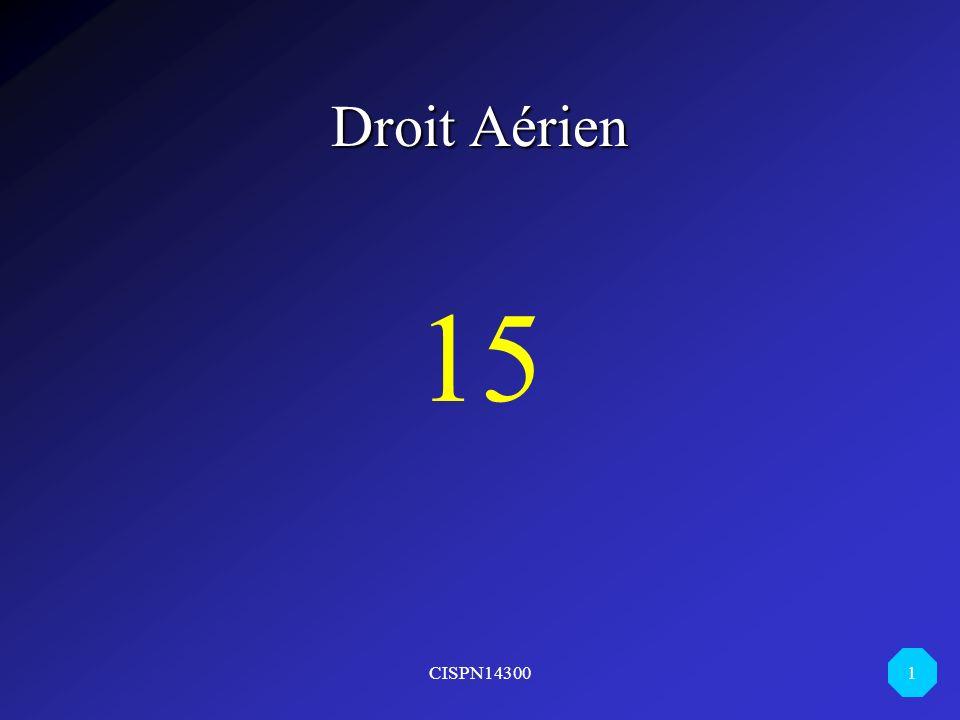 CISPN14300 1 Droit Aérien 15
