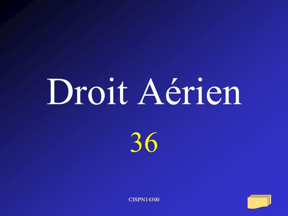 CISPN14300 1 Droit Aérien 36