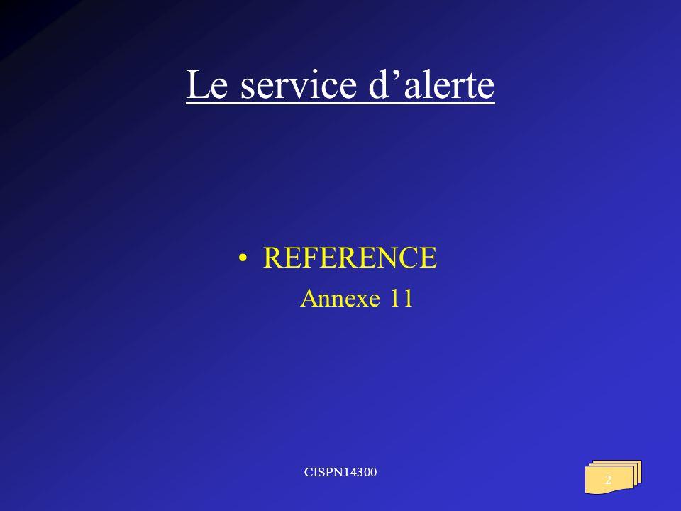 CISPN14300 2 Le service dalerte REFERENCE Annexe 11