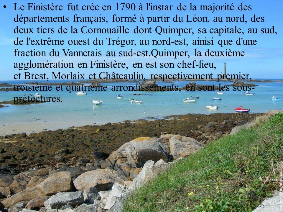Le Finistère fut crée en 1790 à l'instar de la majorité des départements français, formé à partir du Léon, au nord, des deux tiers de la Cornouaille d